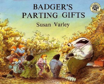 Badger's Parting Gifts By Varley, Susan